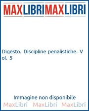 Digesto. Discipline penalistiche. Vol. 5 - [UTET]