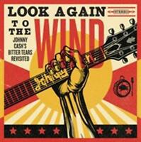 Various - Look Again To The Wind: Johnny Cash's Bitter Tears NEW CD