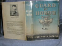 TRUE FIRST EDITION of GUARD OF HONOR(1948) by JAMES GOULD COZZENS ( SIGNATURE)