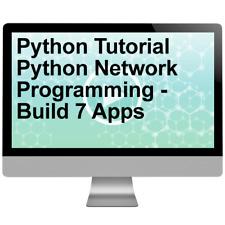 Python Tutorial Python Network Programming - Build 7 Apps Video Training Course