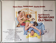 Cinema Poster: SEEMS LIKE OLD TIMES 1980 (Quad) Goldie Hawn Chevy Chase