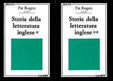 STORIA DELLA LETTERATURA INGLESE 2 Voll.  cura Pat Rogers