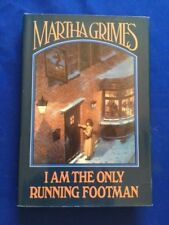 I AM THE ONLY RUNNING FOOTMAN - FIRST EDITION SIGNED BY MARTHA GRIMES