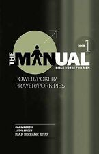 The Manual - Book 1 - Power/Poker/Prayer/Pork Pies, By Carl Beech,in Used but Ac