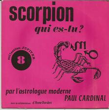 PAUL CARDINAL Scorpion qui es-tu ? SINGLE JUPITER 1975 ANNE DARDEN