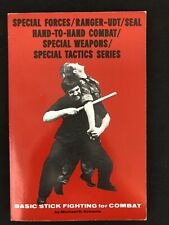 Basic Stick Fighting for Combat by Michael D. Echanis