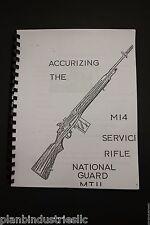 Accurizing The Service Rifle National Guard MTU National Match Modification 762