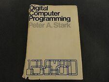 Digital Computer Programming Hard Back Book by Peter A. Stark /Macmillan Company
