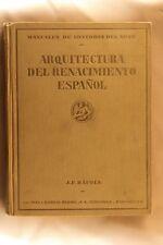 Libro Arquitectura del Renacimiento Español. J.F. Ráfols. 1929 Spanish Renaissan