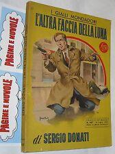segio donati L'ALTRA FACCIA DELLA LUNA giallo 337 ( 1955 )