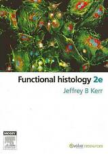 Functional Histology - 2nd Edition Jeffrey Kerr 2010