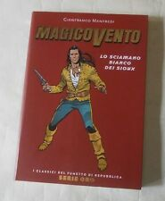 MAGICO VENTO: LO SCIAMANO BIANCO DEI SIOUX (CLASSICI DI REPUBBLICA SERIE ORO 64)