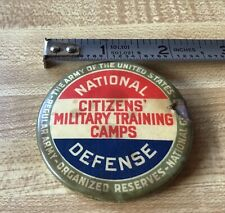 Ww1 - Ww2 National Defense Citizens Military Training Camps 2� Pin Back Rare!