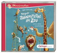 SOPHIE SCHOENWALD - OHRWÜRMCHEN.DER GROßE ZAHNPUTZTAG IM ZOO UND ANDE   CD NEW