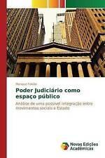 Poder Judiciário como espaço público: Análise de uma possível integração entre m
