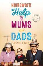 Devoirs de l'aide Pour Mamans Et Papas: Aider votre enfant à réussir, Dolby, Karen, New Book M
