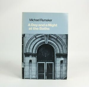A Day and a Night at the Baths, Michael Rumaker. 1st edition. Grey Fox Press.