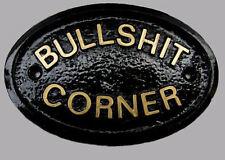 BULLSHIT CORNER - HOUSE DOOR PLAQUE WALL SIGN GARDEN - BRAND NEW (BLACK)