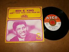 BEN E. KING - DON'T TAKE YOUR LOVE FROM ME - 45 PS / LISTEN - RNB SOUL POPCORN