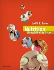 Nutrition Through the Life Cycle, 4th Edition