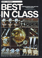 BEST IN CLASS BOOK 1 FOR TROMBONE COMPREHENSIVE BAND METHOD BY BRUCE PEARSON