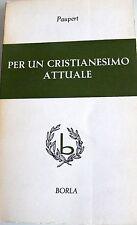 JEAN-MARIE PAUPERT PER UN CRISTIANESIMO ATTUALE. SAGGIO DI TEOLOGIA TESTIMONIALE