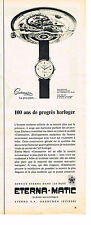 PUBLICITE ADVERTISING  1957   ETERNA-MATIC  montre CENTENAIRE