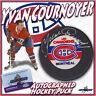 """YVAN COURNOYER Signed MONTREAL CANADIENS Puck """"HOF"""""""