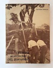 O. Rinaldi - CULTURA AGRONOMICA DEL NOVARESE. Per una storia dell'agricoltura.