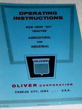 "Operating Instructions Oliver Row Crop ""60"" Tractor Agricultural and Industrial"