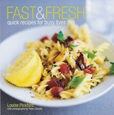 Fast and Fresh, Louise Pickford, 1841724033, Excellent Book
