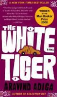 The White Tiger: A Novel by Adiga, Aravind