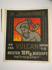 Johann Faber - Vulcan - Bester Bleistift - Schmied vor Feuer / Reklamemarke