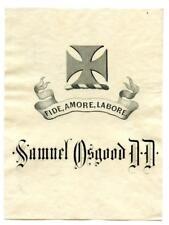 Early 1900s Engraved Bookplate Ex Libris Samuel Osgood D. D. Dentist ? Crest