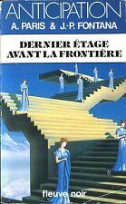 Fleuve Noir Anticipation 1323 - A. Paris & J.-P. Fontana - Dernier étage avant..