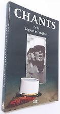 Carnet de Chants de la LÉGION ÉTRANGÈRE édition 2011 * 172 pages