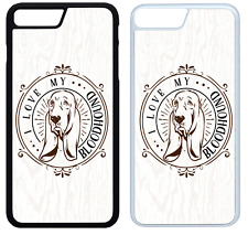 I Love My Bloodhound Phone Case Cover iPhone 4 5 6 7 8 X XR XS Max Plus