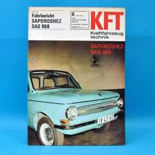 DDR KfT Kraftfahrzeugtechnik 6/1972 Saporoshez SAS 968 Fiat 128 Coupe NAMI 22