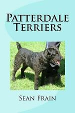 Patterdale Terriers, Paperback by Frain, Sean, Brand New, Free shipping in th.