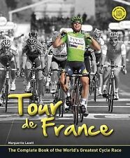 TOUR DE FRANCE: The Story of the World's Greatest Cycle Race: WH2-R4A : HB : NEW