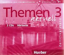 Hueber THEMEN AKTUELL 3 CDs Hortexte Niveaustufe B1 ZERTIFIKATSBAND @NEW@