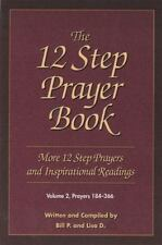 The 12 Step Prayer Book: More Twelve Step Prayers and Inspirational  Readings Pr