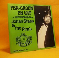 "7"" Single Vinyl 45 Johan Staes Fons Van Thielen De Pira's Fen-Groen En Wit MINT"