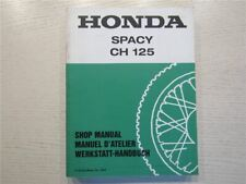 Honda CH125 Spacy Elite Werkstatthandbuch Shop Manual Manuel d Atelier
