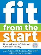 Fit from the Start: How to Prevent Childhood Obesity in Infancy