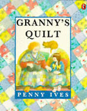 Very Good, Granny's Quilt (Picture Puffin), Ives, Penny, Book