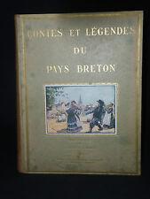 CONTES ET LÉGENDES DU PAYS BRETON - illusttrations E. DAUBÉ et J. DRUET - 1932