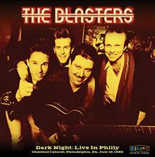 BLASTERS-DARK NIGHT: LIVE IN PHILLY CD NEUF