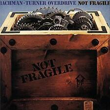 Bachman-Turner Overdrive - Not Fragile - CD