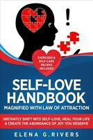 Self-love Handbook Magnified With Law of Attraction : Instantly Shift into Se...
